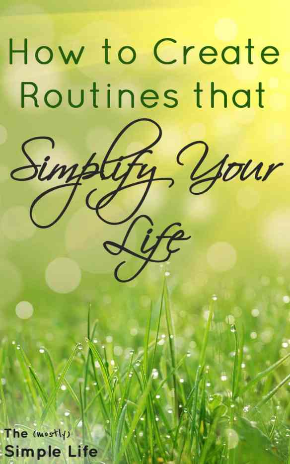 5 routines you need in your life   How to create routines that simplify your life   Morning routine   Exercise Routine   Why routines are important