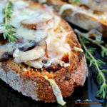 Roasted Mushroom Cheese Toasts, made with crusty rustic bread toasted with garlic and topped with roasted mushrooms, thyme and Gruyere cheese.   TheMountainKitchen.com