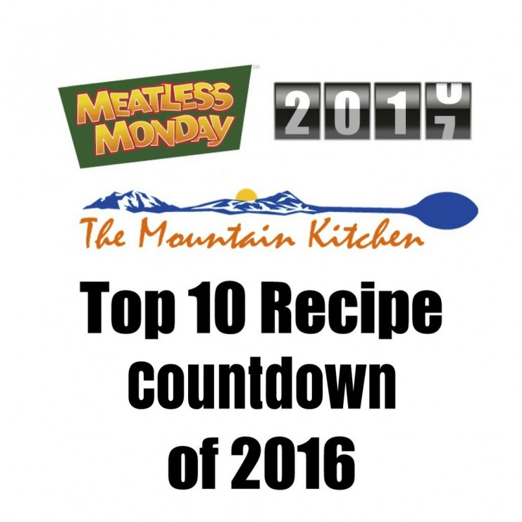 Meatless Monday Top Recipe Count Down of 2016 | TheMountainKitchen.com