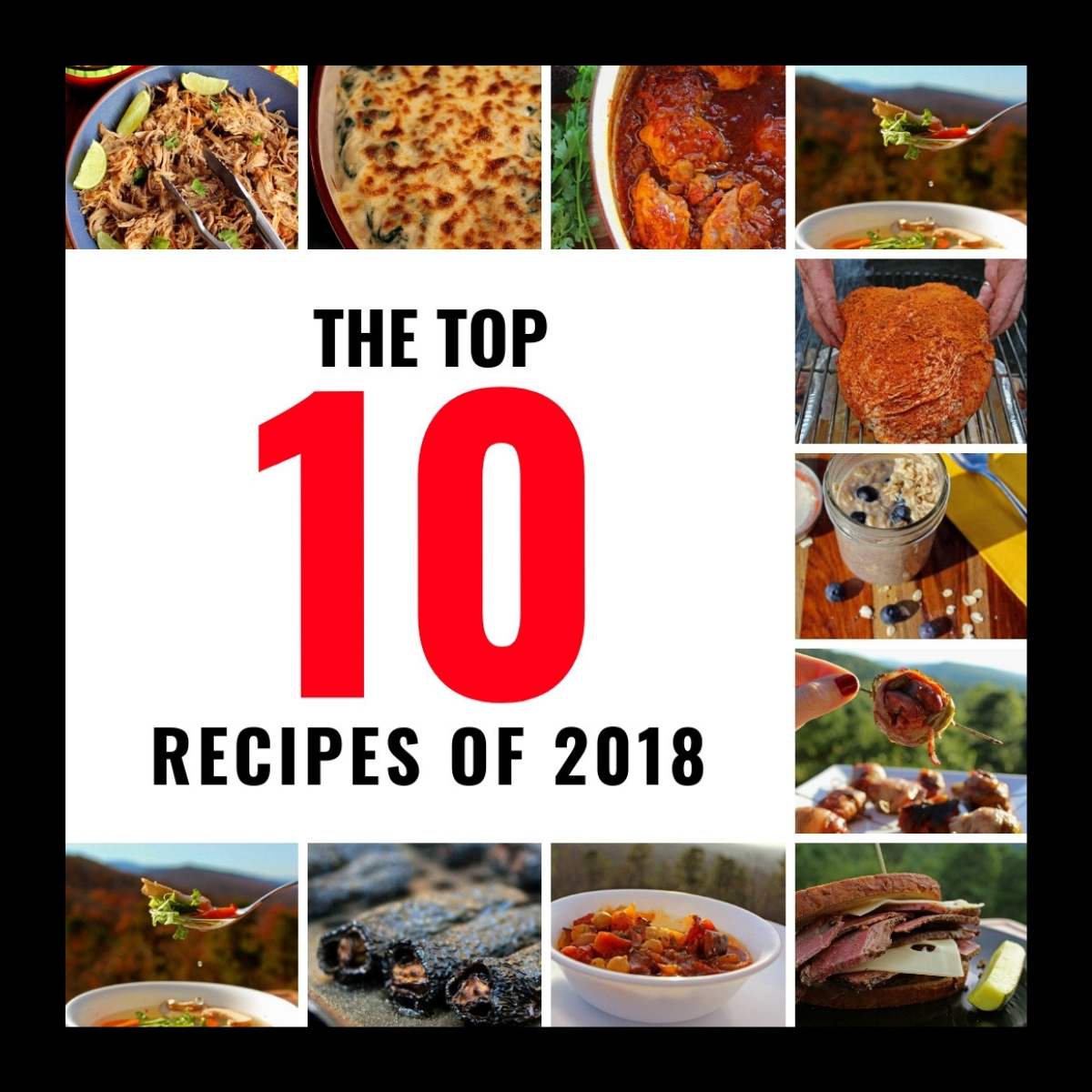 From smoky meat to overnight oats, we've rounded up the top 10 recipes of 2018. See what recipes had the biggest impact on your taste buds this year!