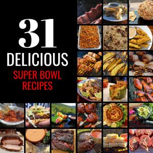 31 Delicious Super Bowl Recipes