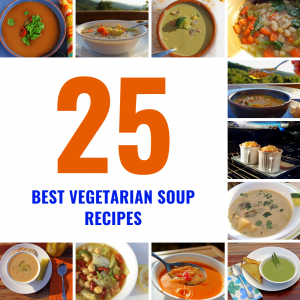 25 Best Vegetarian Soup Recipes