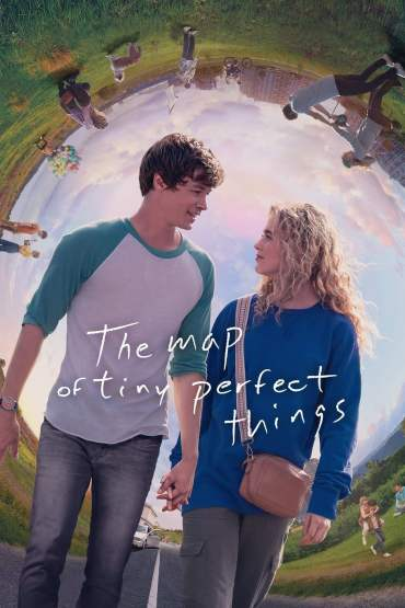 Download The Map of Tiny Perfect Things 2021 {English With Subtitles} BluRay 480p [300MB] || 720p [850MB]