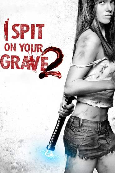 Download I Spit on Your Grave 2 (2013) {English With Subtitles} 480p [400MB] || 720p [800MB]