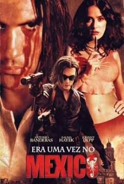Era Uma vez no México Torrent (2003) Dual Áudio / Dublado BluRay 1080p – Download