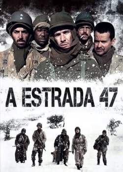 A Estrada 47 Torrent - BluRay 1080p Nacional (2013)