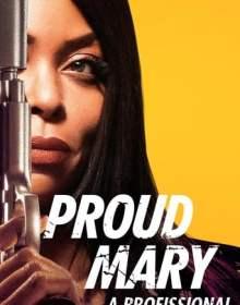 Proud Mary: A Profissional – Dublado BluRay 720p / 1080p
