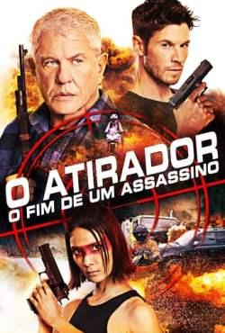 O Atirador: O Fim de um Assassino Torrent (2020) Legendado BluRay 720p e 1080p – Download