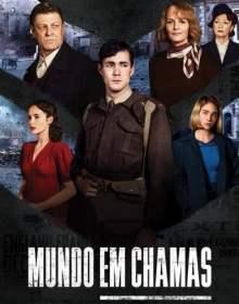 Mundo em Chamas 1ª Temporada Dual Áudio WEB-DL 720p