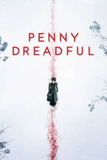 Download Penny Dreadful (Season 1 – 3) Complete {English With Subtitles} 720p Bluray [340MB]