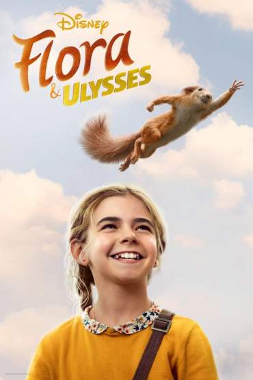Download Flora & Ulysses (2021) {English With Subtitles} 480p [350MB] || 720p [750MB] || 1080p [1.7GB]