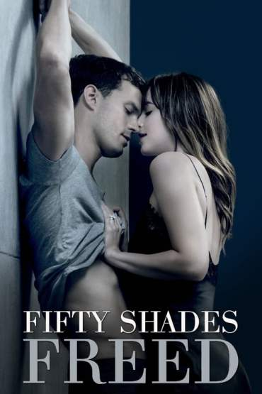 Download 18+ Fifty Shades Freed (2018) Dual Audio (Hindi-English) 480p [400MB] || 720p [1GB] || 1080p [1.8GB]