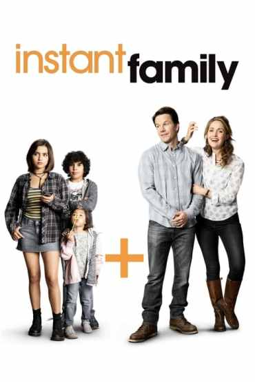 Download Instant Family (2018) Dual Audio (Hindi-English) 480p [500MB] || 720p [1.1GB] || 1080p [2GB]