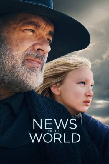Download News of the World (2021) Dual Audio {Hindi-English} WeB-HD 480p [400MB] || 720p [1.1GB] || 1080p [4GB]