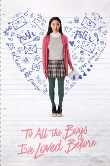Download Netflix To All the Boys I've Loved Before (2018) {Hindi-English} 480p [300MB] || 720p [900MB] || 1080p [2.2GB]
