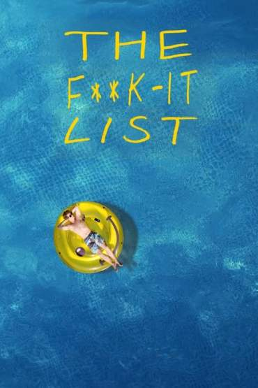 Download The F**k-It List (2020) Dual Audio (Hindi-English) 480p [350MB] || 720p [900MB]