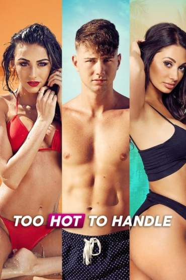 Download 18+ Netflix Too Hot to Handle (Season 1) Dual Audio {Hindi-English} 720p WeB-DL [300MB]