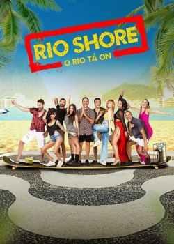 Rio Shore 1ª Temporada Torrent – WEB-DL 1080p Nacional (2021)
