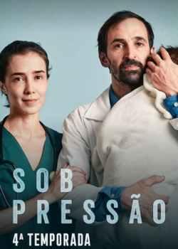 Sob Pressão 4ª Temporada Torrent – WEB-DL 1080p Nacional (2021)