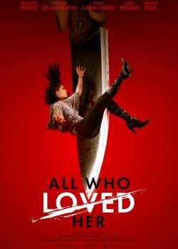 All Who Loved Her Torrent – WEB-DL 1080p Legendado (2021)