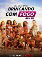 Brincando com Fogo: Brasil 1ª Temporada Torrent (2021) Nacional - Download 720p   1080p