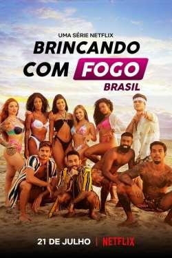 Brincando com Fogo: Brasil 1ª Temporada Torrent (2021) Nacional - Download 720p | 1080p