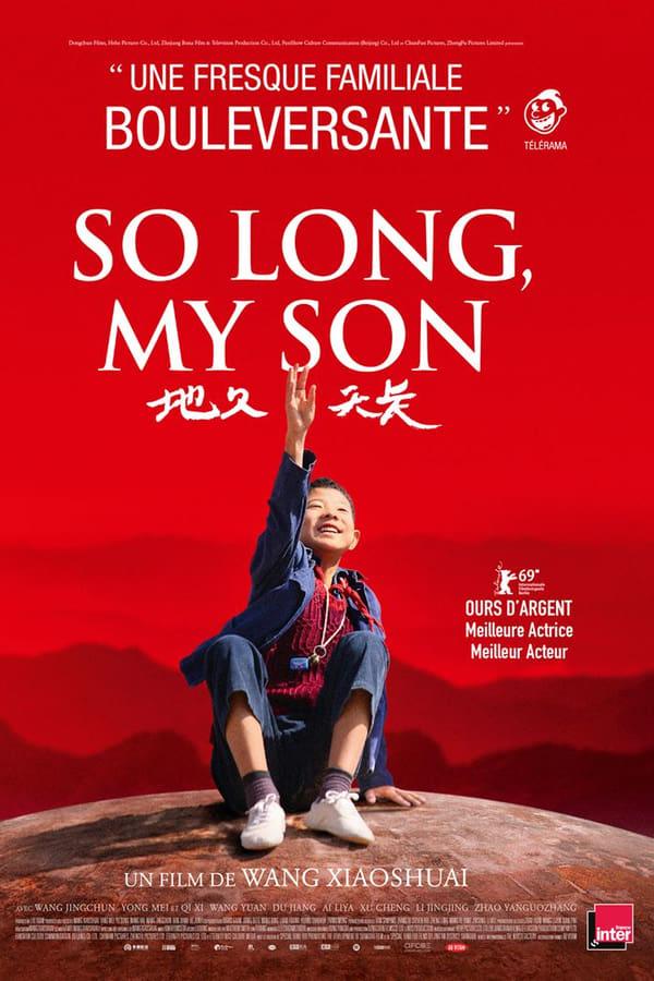 So long, my son [CINE DOC]