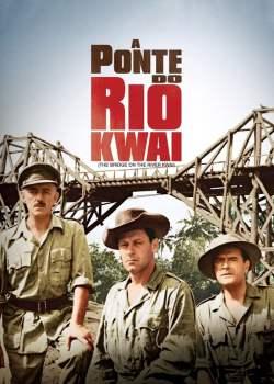 A Ponte do Rio Kwai Torrent – BluRay 1080p Dual Áudio (1957)