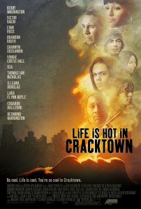 Live is Hot in Cracktown