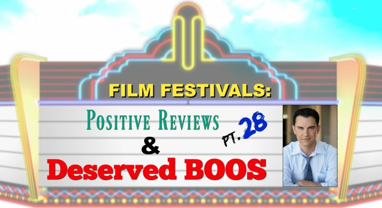 Film Festivals: Positive Reviews & Deserved Boos: Pt. 28 - Crested Butte, NEPA Horror and Norwich Film Festivals