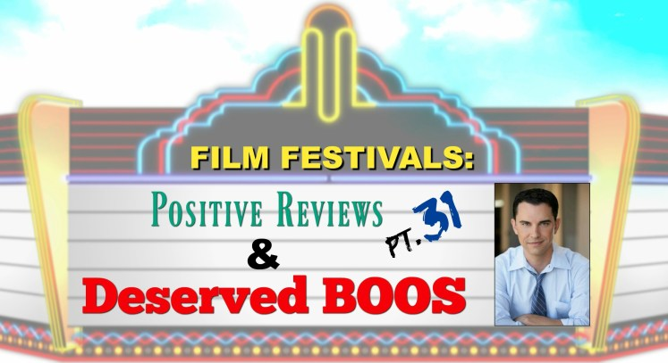 Film Festivals: Positive Reviews & Deserved Boos: Pt. 31 - Sideways, Nightmares and HorrorHaus Film Festivals