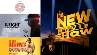"The New Movie Show - ""The Circle"", ""Sleight"" & ""How To Be A Latin Lover"""