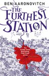 The Furthest Station (Peter Grant, #5.5)