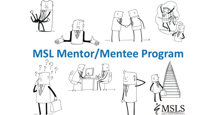 NEW PROGRAM: Medical Science Liaison Mentor / Mentee