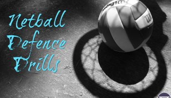 Netball defence drills feature image