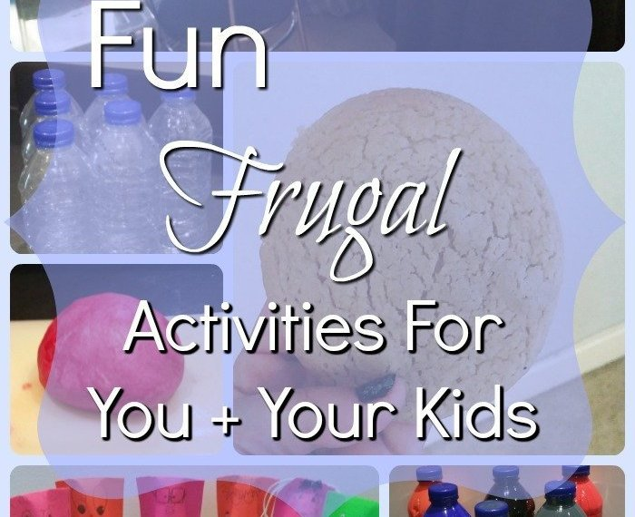 Fun Frugal Activities for You and your kids. Cheap ways to have a blast! plus a few projects to do together