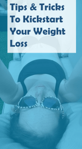 Tips & Tricks to kickstart your weight loss - The Mummy Toolbox