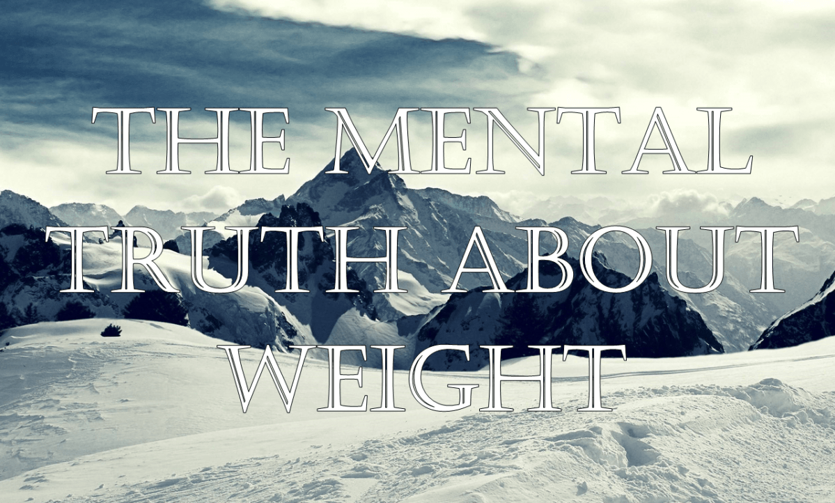 The Mental Truth about Weight