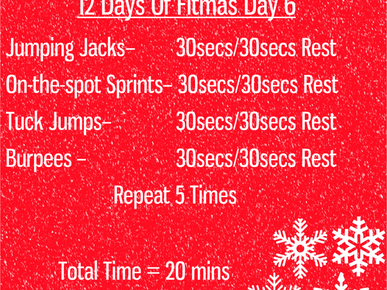 The 12 Days of Fitmas - Day 6