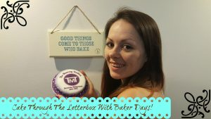 Cake Through the letterbox with Baker Days