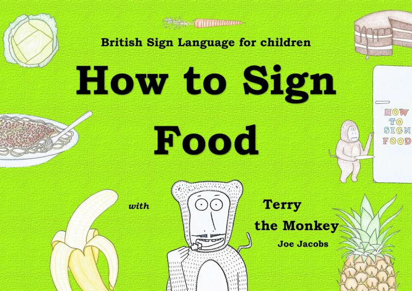 How to sign food cover by Terry the Monkey - Sign Language with Terry the Monkey