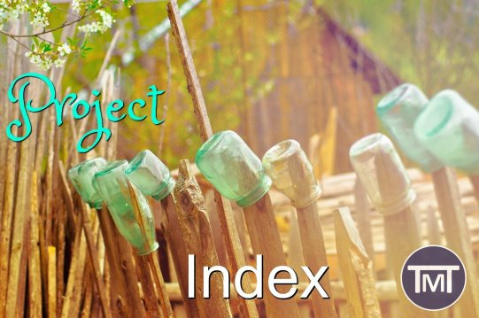 """Project Index - The Mummy Toolbox - You will find all of the projects from around my site in a handy, clickable list! - (image-Bottles drying on a fence with logo """"project index"""")"""