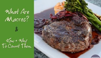 steak on a plate with green stripe saying what are macros and how to count them in text overlay
