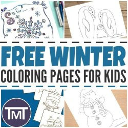 We still feel like we are in the depth of winter here, so we are sharing our favorite winter themed coloring pages for kids that can amuse you all, indoors!