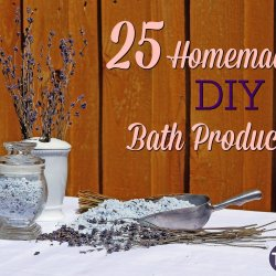 25 DIY homemade bath products