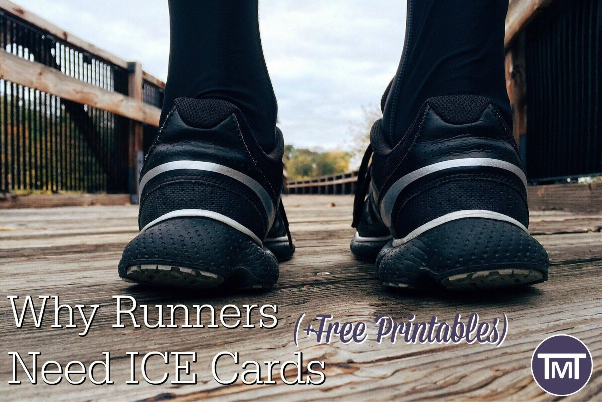 Why Runners Need ICE Cards (+Free Printable)