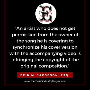 Erin Jacobson music attorney music industry lawyer youtube cover song copyright infringement