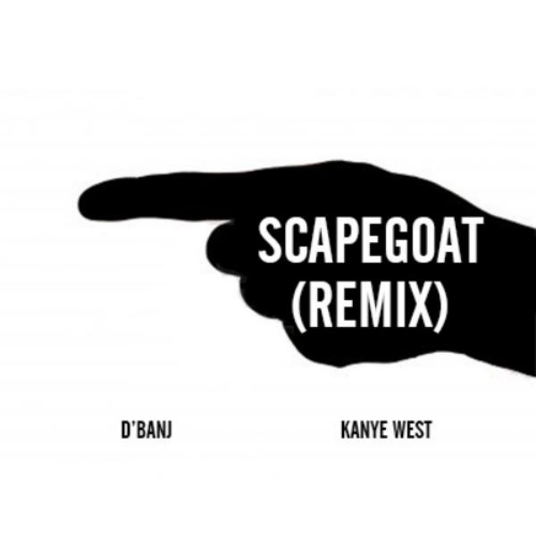 dbanj - scapegoat remix