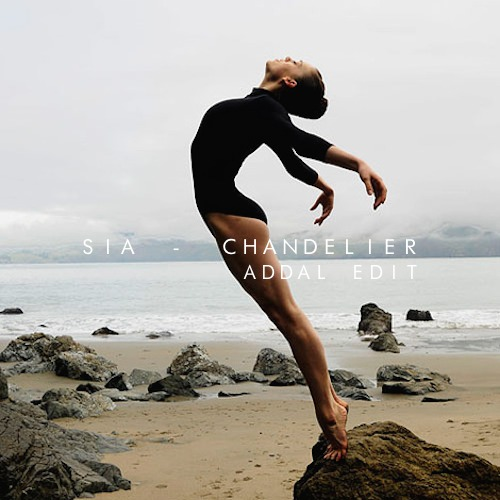 Chill sia chandelier addal edit the music ninja sia chandelier addal edit free download aloadofball Choice Image