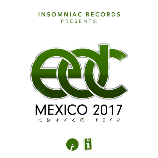 insomniac_records_2017_edc_mexico_compilation_artwork_10x10_r01_v04